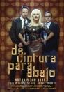 De cintura para abajo - Teatro - Antonia San Juan - Luis Miguel Seguí