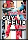 Cartel de Guy and Felix - Teatro - Antonia San Juan - Luis Miguel Seguí