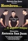 Hombres y alguna mujer - Teatro - Antonia San Juan - Luis Miguel Seguí