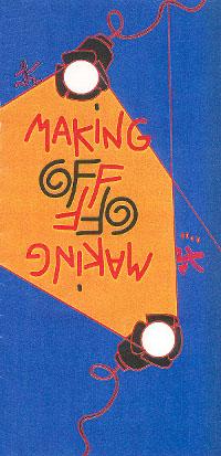 Cartel de Making Off, una de las primeras obras en las que trabajó Luis Miguel Segí tras su llegada a Madrid, cargado de ilusiones.
